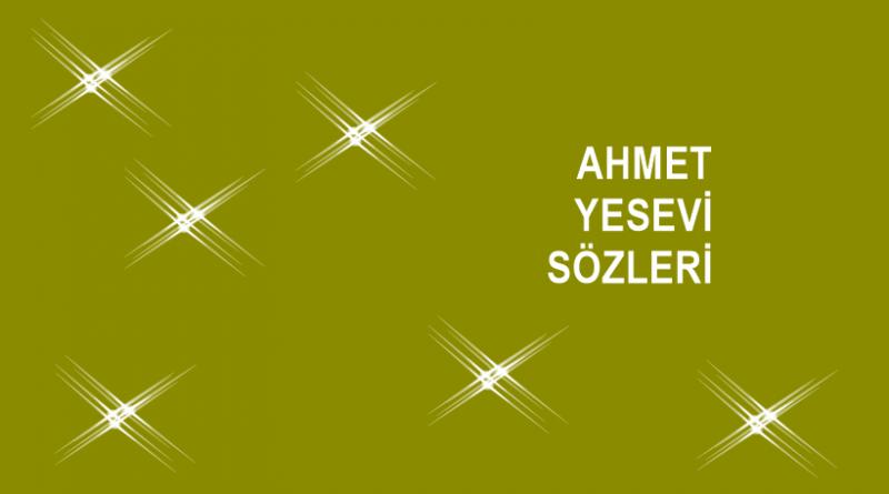 Ahmet Yesevi Sözleri